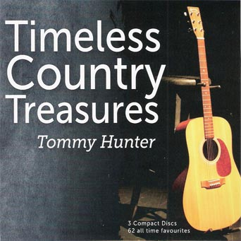 Tommy Hunter Timeless Country Treasures. 3 CD Boxset